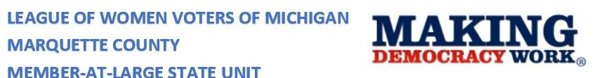 Logo for League of Women Voters of Michigan Marquette County Member-At-Large State Unit